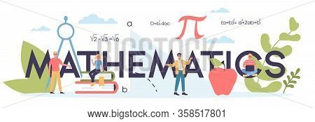 Math School Subject. Learning Mathematics, Idea Of Education