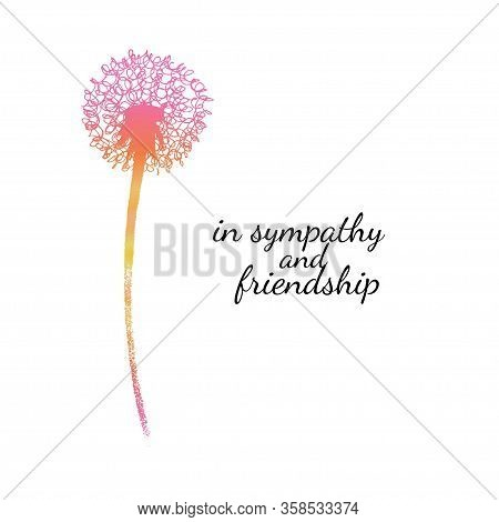 Sympathy Card With A Single Flower. Dandelion Silhouette Drawing With Gradient Fill. Minimal Poster.