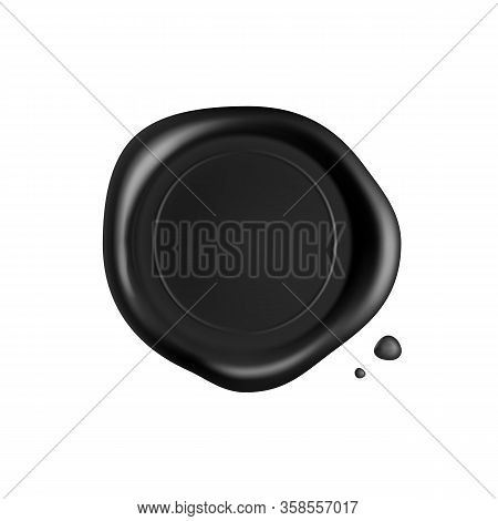 Black Wax Seal. Black Stamp Wax Seal With Drops Isolated On White Background. Realistic Guaranteed S