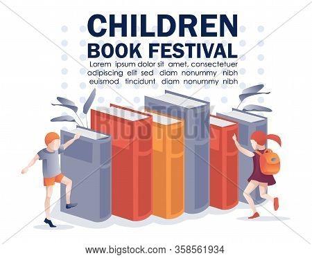 Children Book Festival Text Poster. Cartoon Happy Kids Choosing Textbooks For Study Standing Near Hu