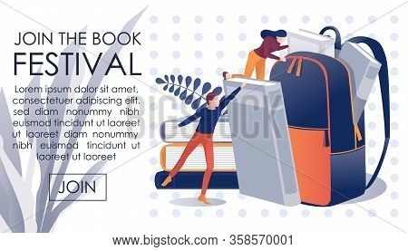 Conceptual Flat Banner Inviting On Book Festival. Small Male And Female Characters Packing Schoolbag