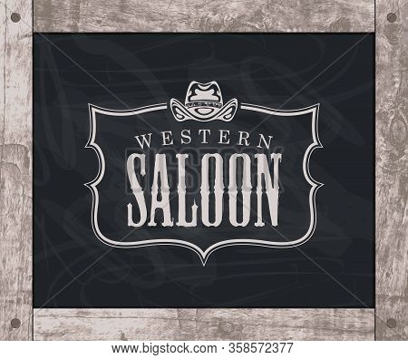Vector Banner On The Theme Of The Wild West With A Cowboy Hat And The Words Western Saloon. Decorati