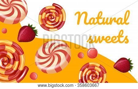 Striped Colored Candies And Berries Natural Sweets. Natural Candy. Vector Illustration. Fruit Carame