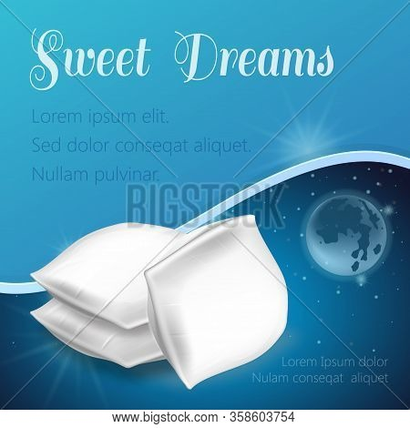 Three White Pillow On Galaxy Background And Text. Cotton Surface. Orthopedic Pillow. Healthy Sleep.