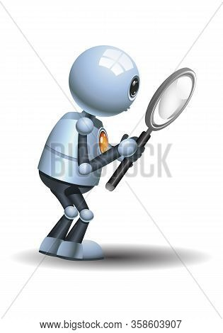 3d Illustration Of  Little Robot Holding Magnifier Doing Research And Observation  In Awe On Isolate