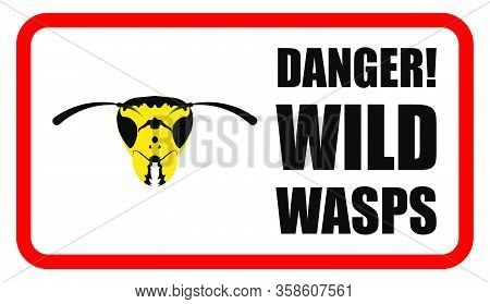 Danger Sign, Wasp Predatory Insects In A Sketchy Image. Wasp Head In Black And Yellow. Isolated Vect