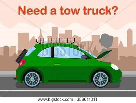 Tow Truck Advertising Banner Flat Vector Template. Broken Vehicle With Overheated Engine In Street,