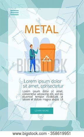 Guidance Poster For Metal Garbage Utilization. Man City Dweller Stand Near Orange Litter Bin For Tra