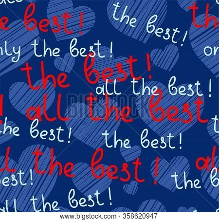 Best, Hearts, Seamless Pattern, Vector, Blue, English. The Inscription In English: