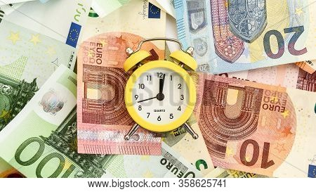 Alarm Clock With Paper Euro Money 10, 20, 50, 100, Alarm Clock On Banknotes, Time Is Money, Time To
