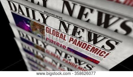 Global Pandemic And Crisis Breaking News - Daily Newspaper Printing. Danger Warning In Vintage Paper