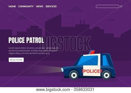Police Patrol Landing Page Template, Police Car On Background Of City Landscape Web Page, App Vector