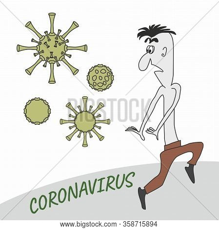 A Man In Fear Flees From A Coronavirus. A Joking Caricature. Cartoon. Eps File.