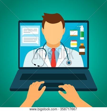 Online Doctor Consultation, Online Prescription And Pharmacy. Drug Delivery Via Laptop. Quarantine C