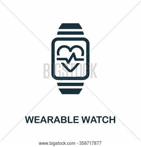 Wearable Watch Icon. Simple Element From Digital Healthcare Collection. Filled Wearable Watch Icon F