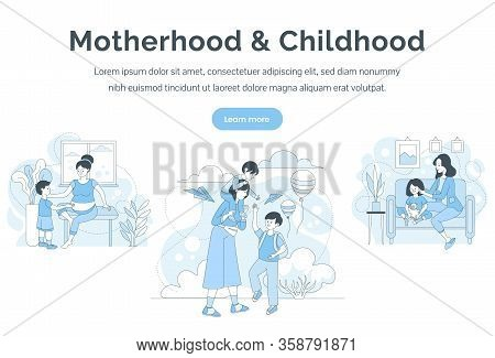Motherhood And Childhood Landing Page Template. Women Spending Time With Children Vector Cartoon Out
