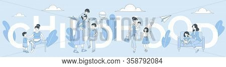Childhood Word Banner Template. Women Spending Time With Children, Mother, Son And Daughter Vector C
