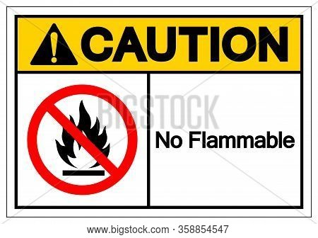 Caution No Flammable Symbol Sign, Vector Illustration, Isolate On White Background Label .eps10