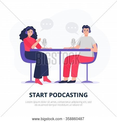 Podcasting Illustration. Podcasters With Headphones, Radio Hosts Recording Podcasts. Young Man And W