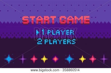 Start Game, Choose Player, Space Pixel Game In Purple Color Decorated By Stars, Screen Of War Video-