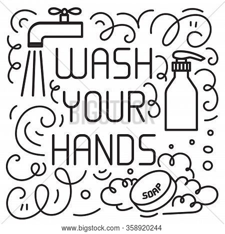 Wash Your Hand Concept. Hand Drawn Doodles Elements Such Hand Sanitizer Gel And Soap. Vector Lettrin