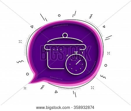 Boiling Pan Line Icon. Chat Bubble With Shadow. Cooking Timer Sign. Food Preparation Symbol. Thin Li
