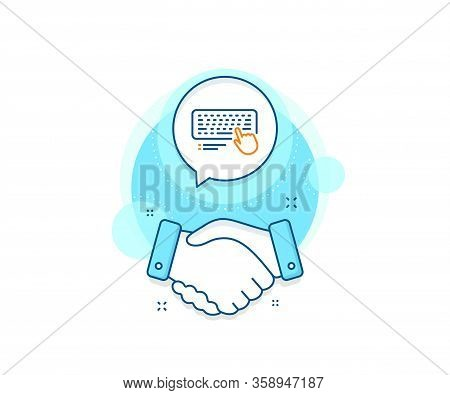 Computer Component Device Sign. Handshake Deal Complex Icon. Keyboard Line Icon. Agreement Shaking H