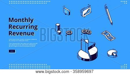 Monthly Recurring Revenue, Mrr Isometric Landing Page. Pie Chart, Pen, Coins And Paper Money Bill On
