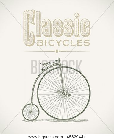 Vintage illustration with a classic penny-farthings bicycle. Editable layered vector.