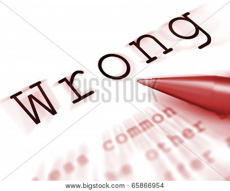 Wrong Word Displays False Bad Or Improper