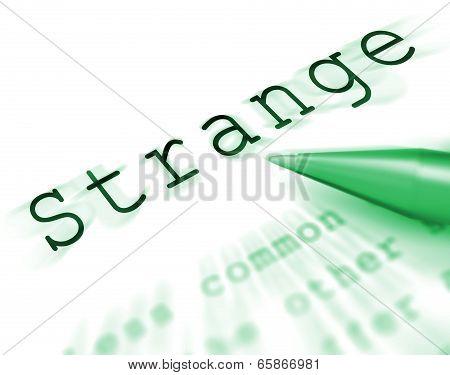 Strange Word Displays Weird Curious Or Peculiar