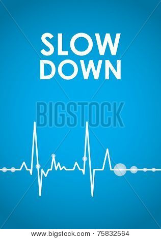 Blue Slow Down Banner