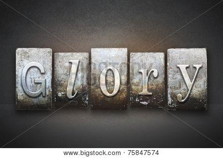 The word GLORY written in vintage letterpress type poster