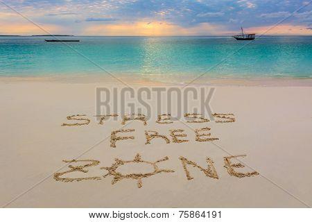 Stress Free Zone Sign