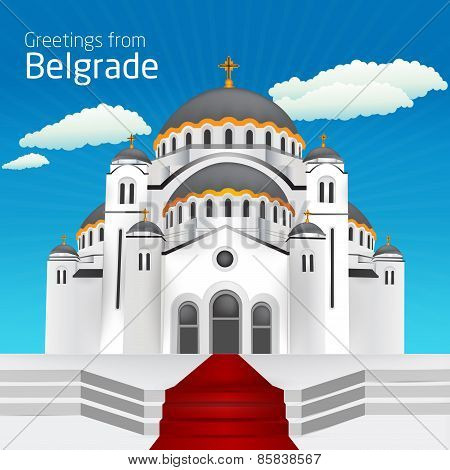 Greetings from Belgrade. Orthodox church Saint Sveti Sava Belgrade; Serbia Hram Svetog Save - Beograd. Vector eps10 poster