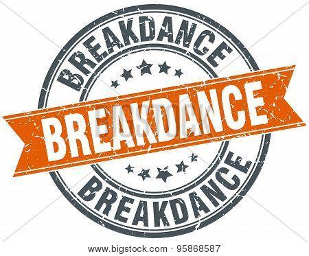 Breakdance Round Orange Grungy Vintage Isolated Stamp