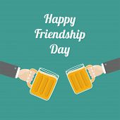 Happy Friendship Day Two hands and clink beer glasses mug with foam cap froth bubble. Flat design Vector illustration poster