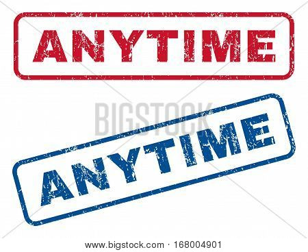 Anytime text rubber seal stamp watermarks. Vector style is blue and red ink tag inside rounded rectangular banner. Grunge design and dirty texture. Blue and red emblems.