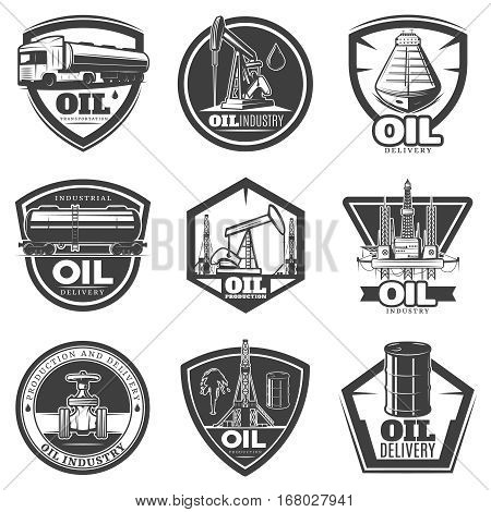 Monochrome oil industry labels with extraction petroleum equipment and objects in vintage style isolated vector illustration