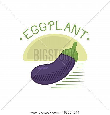 Eggplant logo or aubergine vegetable badge isolated healthy food vector illustration. Purple organic and natural fresh vegan ingredient. Juicy color diet gourmet tasty nutritious.