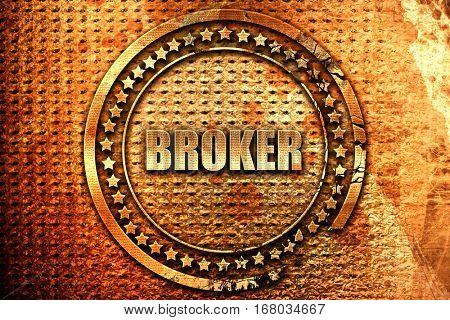 broker, 3D rendering, grunge metal stamp