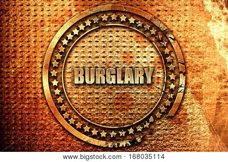 burglary, 3D rendering, grunge metal stamp
