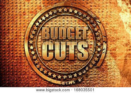 budget cuts, 3D rendering, grunge metal stamp