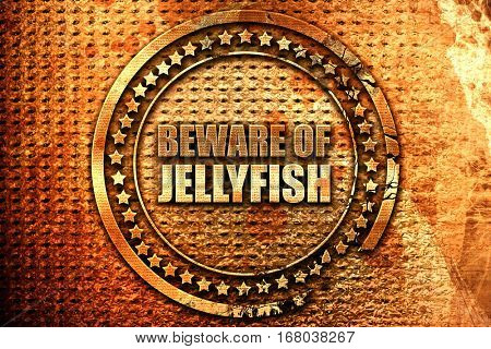 beware of jellyfish, 3D rendering, grunge metal stamp