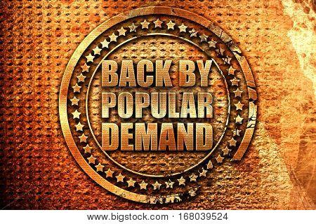 back by popular demand, 3D rendering, grunge metal stamp