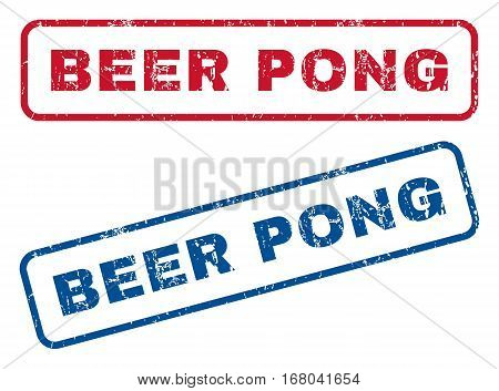 Beer Pong text rubber seal stamp watermarks. Vector style is blue and red ink caption inside rounded rectangular banner. Grunge design and unclean texture. Blue and red stickers.