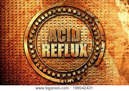 acid reflux, 3D rendering, grunge metal stamp
