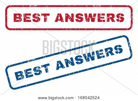 Best Answers text rubber seal stamp watermarks. Vector style is blue and red ink tag inside rounded rectangular shape. Grunge design and dirty texture. Blue and red signs.