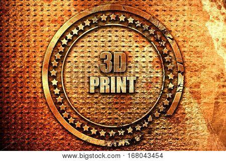 3d print, 3D rendering, grunge metal stamp
