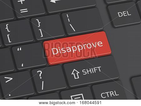 A 3D illustration of the word Disapprove written on a red key from the keyboard